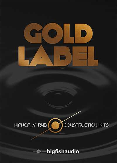 Gold Label: Hip Hop and RnB MULTiFORMAT KONTAKT | Images From Magesy® R Evolution™