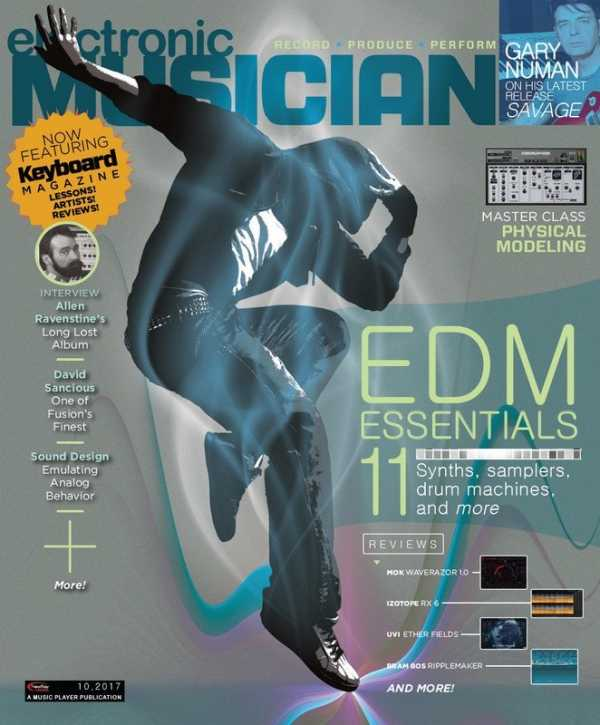 Electronic Musician October 2017 | Images From Magesy® R Evolution™
