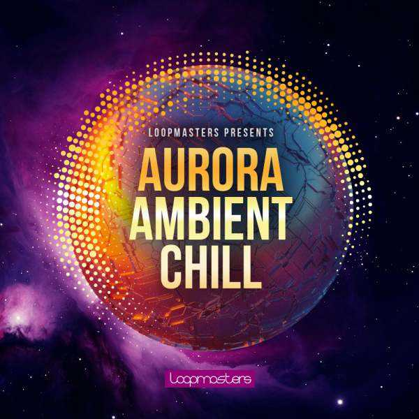 Aurora Ambient Chill MULTiFORMAT | Images From Magesy® R Evolution™