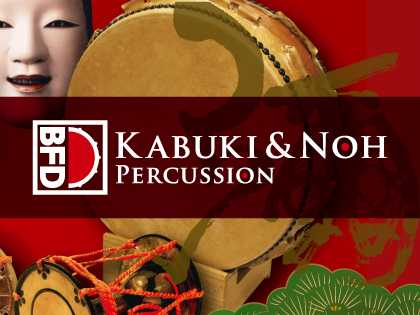 BFD Kabuki and Noh Percussion WiN MAC V.R R2R | Images From Magesy® R Evolution™