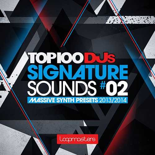 Top 100 DJs Signature Sounds Vol.2 MASSiVE MiDi | Images From Magesy® R Evolution™