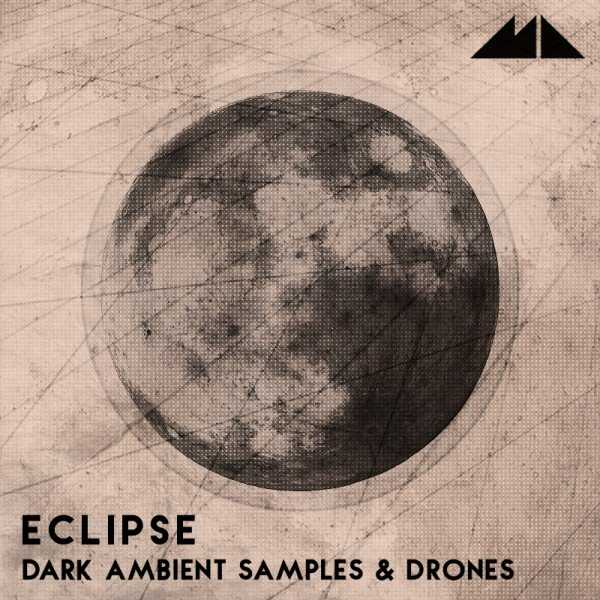 Eclipse Dark Ambient Samples And Drones WAV DiSCOVER | Images From Magesy® R Evolution™