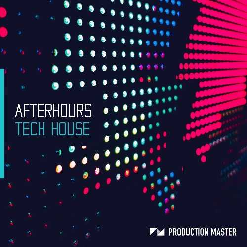 Afterhours Tech House WAV | Images From Magesy® R Evolution™