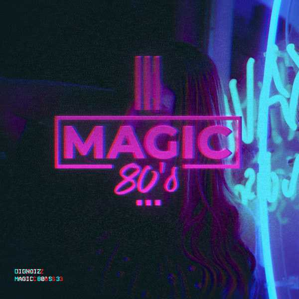 Magic 80s 3 WAV DiSCOVER | Images From Magesy® R Evolution™