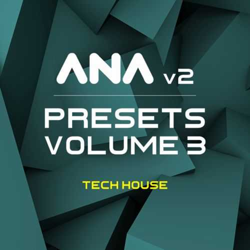 ANA 2 Presets Vol.3 Tech House MATRiX | Images From Magesy® R Evolution™