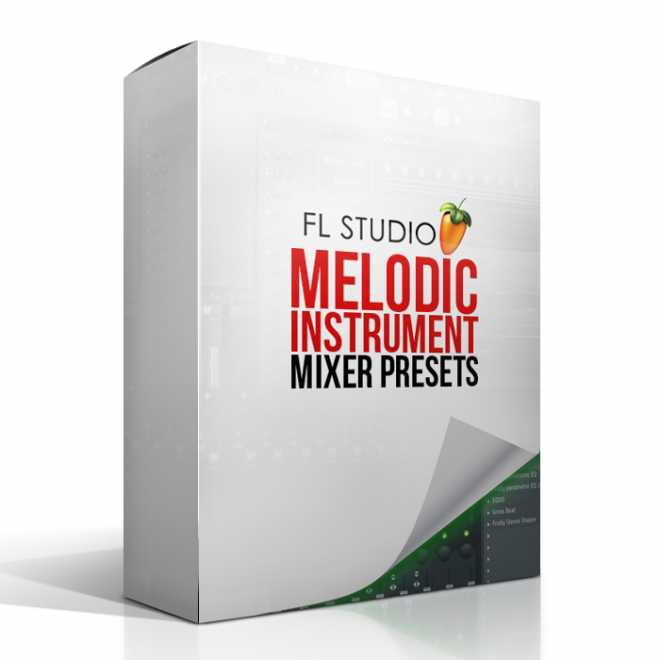 FL Studio Melodic Instrument MiXER PRESET PACK | Images From Magesy® R Evolution™