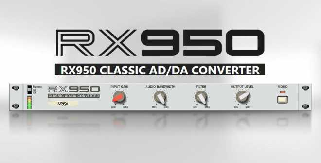 RX950 Classic AD/DA Converter v1.0.4 AU VST WiN MAC | Images From Magesy® R Evolution™