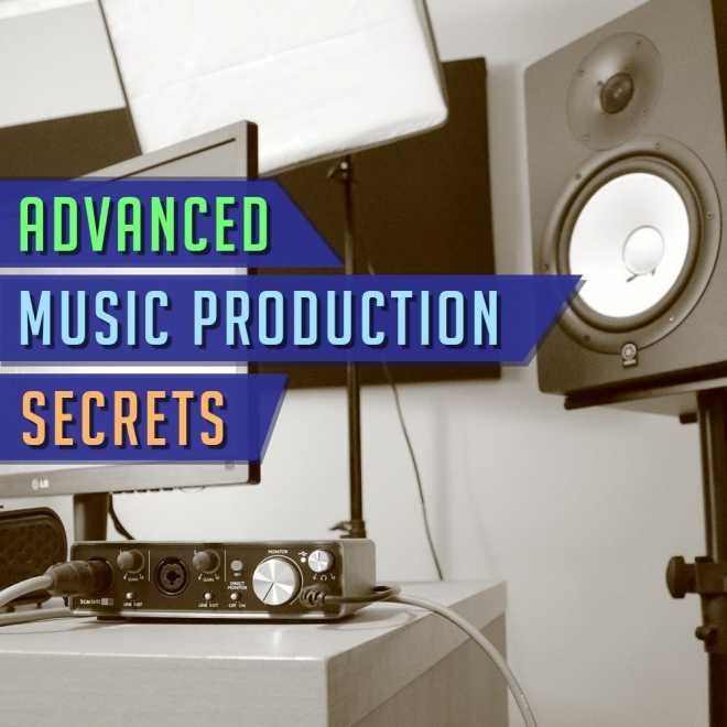 Advanced Music Production Secrets TUTORiAL   Images From Magesy® R Evolution™