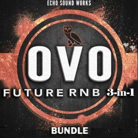 OVO Future RnB BUNDLE 3 in 1 MULTiFORMAT | Images From Magesy® R Evolution™
