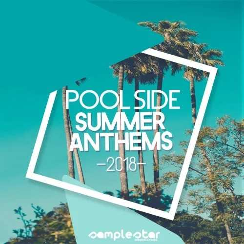 Pool Side Summer Anthems 2018 WAV MiDi DiSCOVER | Images From Magesy® R Evolution™