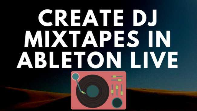 Dj Mixtape and Radio Show in Ableton TUTORiAL | Images From Magesy® R Evolution™