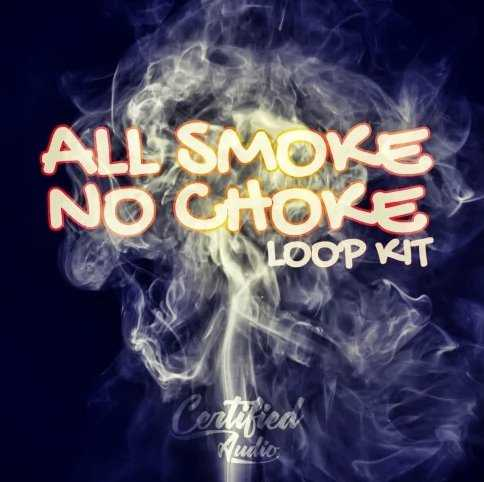 All Smoke No Choke Loop Kit WAV | Images From Magesy® R Evolution™