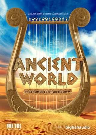 Ancient World: Instruments of Antiquity KONTAKT | Images From Magesy® R Evolution™