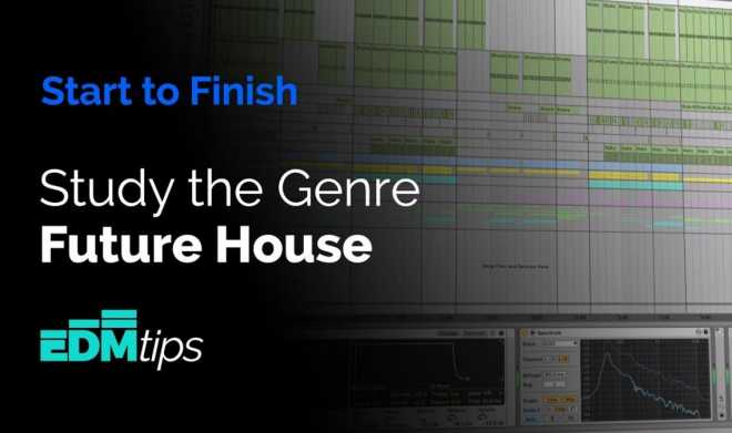 EDM Tips Start to Finish Future House TUTORiAL | Images From Magesy® R Evolution™