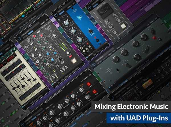 Mixing Electronic Music with UAD Plug Ins TUTORiAL SYNTHiC4TE | Images From Magesy® R Evolution™