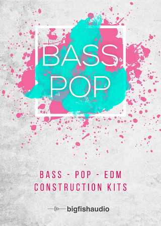 Bass Pop EDM Construction Kits MULTiFORMAT | Images From Magesy® R Evolution™