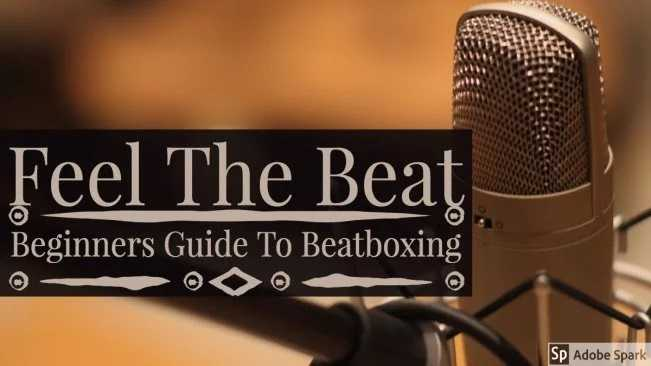 Feel The Beat: The Beginners Guide to Beatboxing TUTORiAL | Images From Magesy® R Evolution™