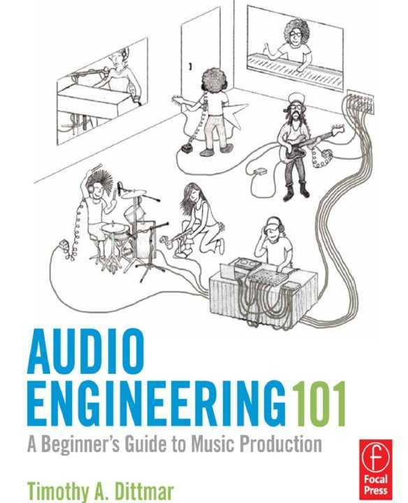 Audio Engineering 101: A Beginners Guide to Music Production   PDF | Images From Magesy® R Evolution™