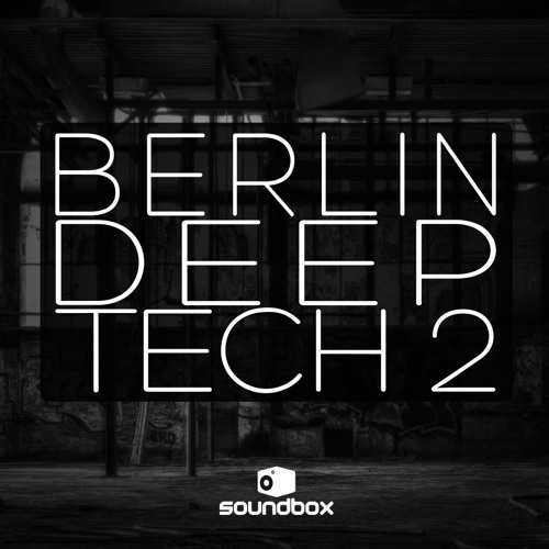 Berlin Deep Tech 2 WAV   Images From Magesy® R Evolution™
