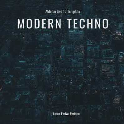 Modern Techno ABLETON TEMPLATE | Images From Magesy® R Evolution™
