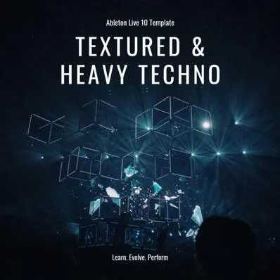 Textured & Heavy Techno ABLETON TEMPLATE | Images From Magesy® R Evolution™