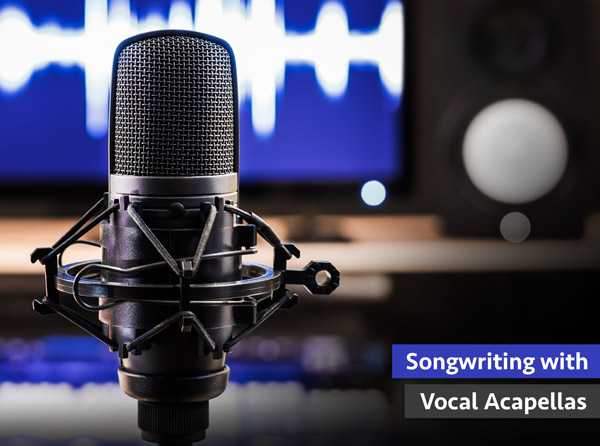 Songwriting with Vocal Acapellas TUTORiAL SYNTHiC4TE | Images From Magesy® R Evolution™