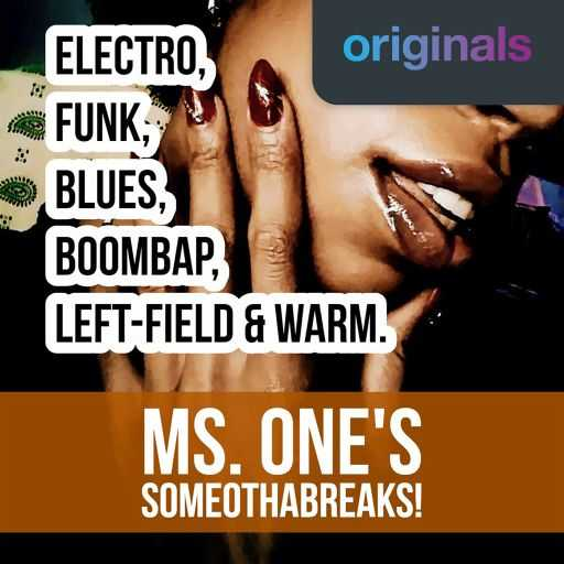 MS. ONES SOMEOTHABREAKS WAV | Images From Magesy® R Evolution™