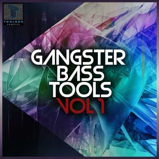 Gangster Bass Tool Vol.1 WAV | Images From Magesy® R Evolution™