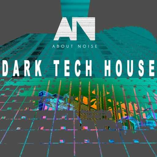 Dark Tech House WAV   Images From Magesy® R Evolution™