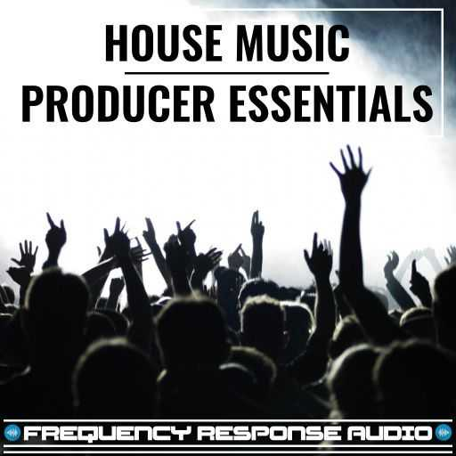 House Producer Esssentials WAV | Images From Magesy® R Evolution™
