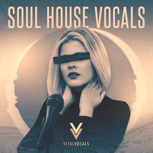 Soul House Vocals WAV   Images From Magesy® R Evolution™