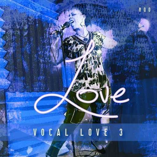 Vocal Love 3 WAV | Images From Magesy® R Evolution™