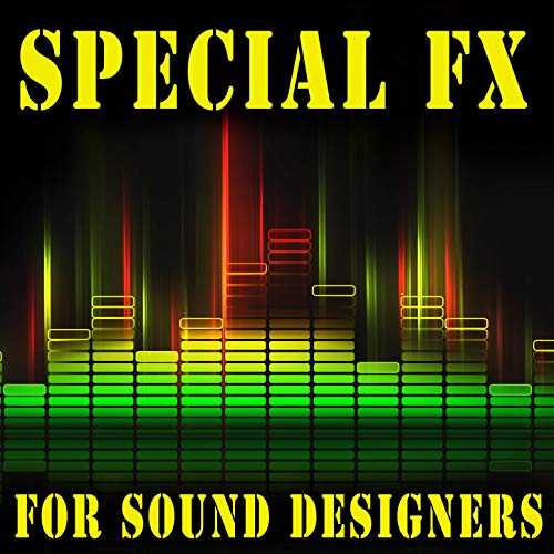 Special FX for Sound Designers WAV   Images From Magesy® R Evolution™