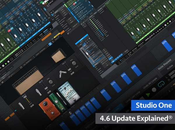 Studio One 4.6 Update Explained TUTORiAL SYNTHiC4TE | Images From Magesy® R Evolution™