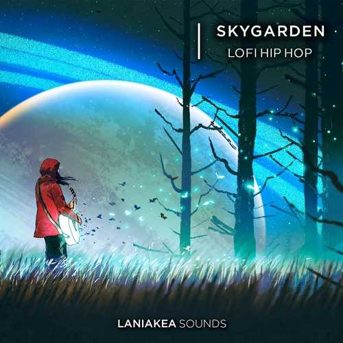 Skygarden: Lo Fi Hip Hop WAV | Images From Magesy® R Evolution™