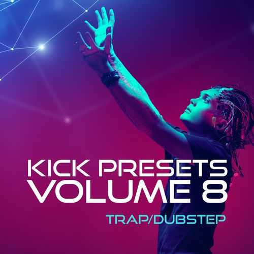 KICK 2 Vol.8 Trap and Dubstep HAPPY NEW YEAR SYNTHiC4TE | Images From Magesy® R Evolution™