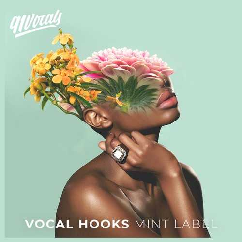 Vocal Hooks Mint Label WAV | Images From Magesy® R Evolution™