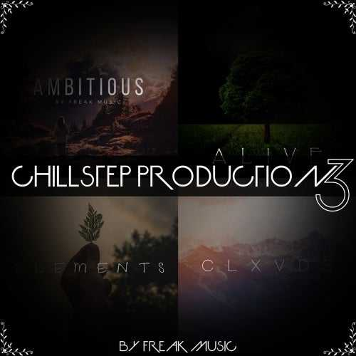Chillstep Production Vol.3 MULTiFORMAT | Images From Magesy® R Evolution™