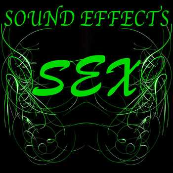 Sex Sound Effects WAV | Images From Magesy® R Evolution™
